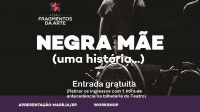 Negra Mãe é destaque no Teatro Municipal