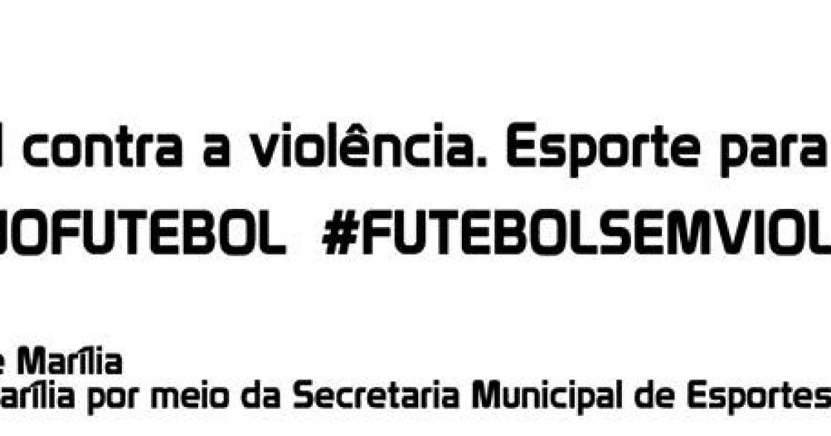 Campanha contra violência nos estádios será lançada neste domingo