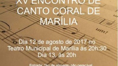 XV Encontro de Canto Coral de Marília acontece no Teatro Municipal
